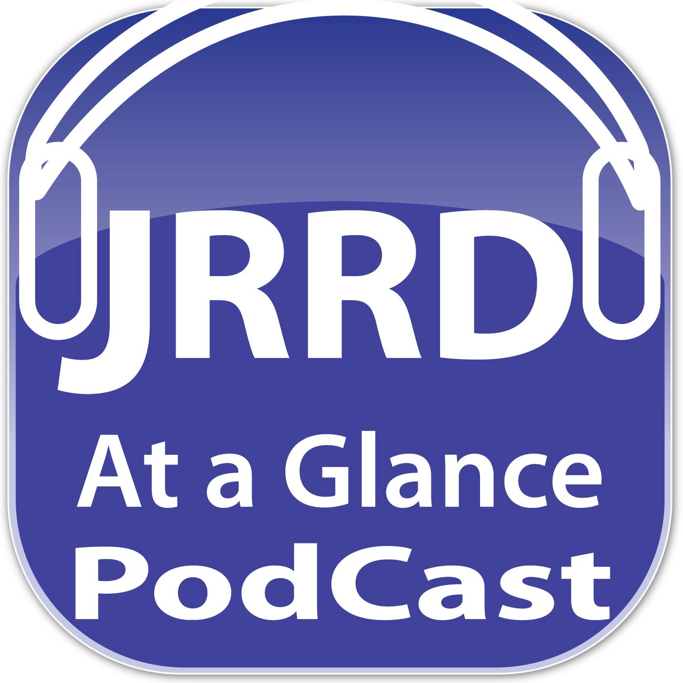 JRRD At a Glance PodCast
